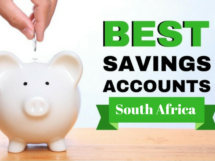Top 12 Best Savings Accounts in South Africa
